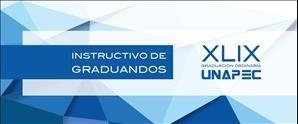 Instructivo de Graduandos XLIX Graduación Ordinaria 2016
