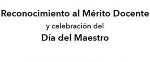 Reconocimiento al Mérito Docente / Día del maestro