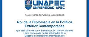 Conferencia Rol de la Diplomacía en la Política Exterior Contemporánea