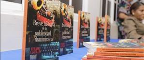 """Puesta en circulación del libro """"Breve historia de la publicidad dominicana"""" de la autoría del publicista Efraín Castillo"""