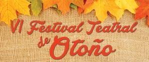 VI Festival Teatral de Otoño
