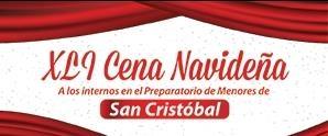 Donaciones XLI Cena Navideña para el Preparatorio de Menores de San Cristóbal