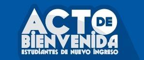 ACTO DE BIENVENIDA 2018-1